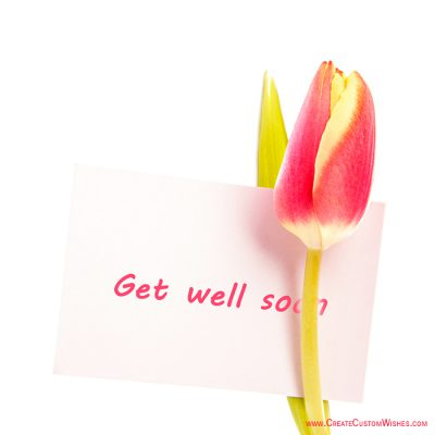 Write message on get well soon card