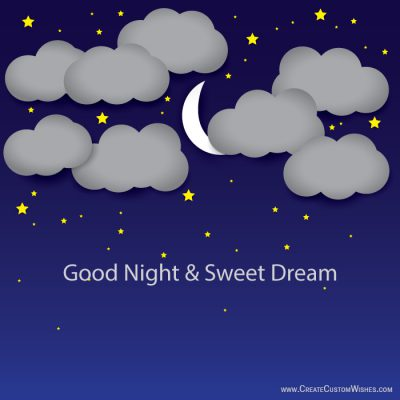 Good night and sweet dream