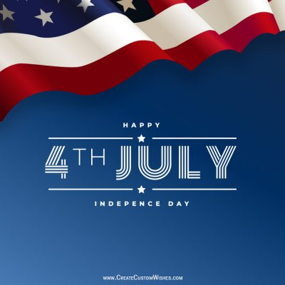 Customized 4th July US Wishes Card