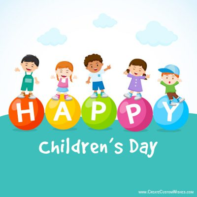 Customized Happy Children's Day Wishes card