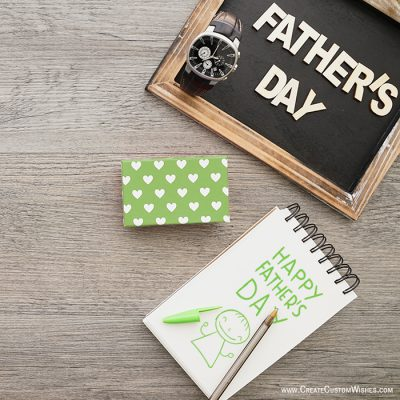 Customized Happy Father's Day Wishes card