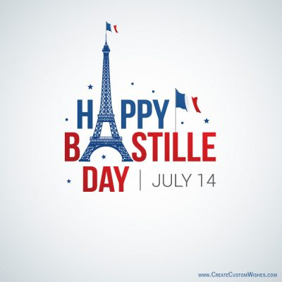 Write a text on Happy Bastille Day image