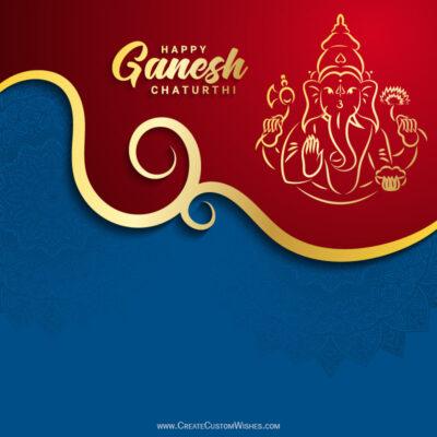 Online Customized Ganesh Chaturthi Wishes Card