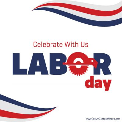 Create your own Labor Day Card