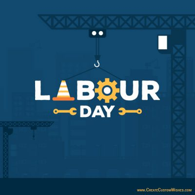 Personalized Labour Day Greetings Cards