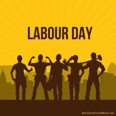 Write your name on Labour Day Card