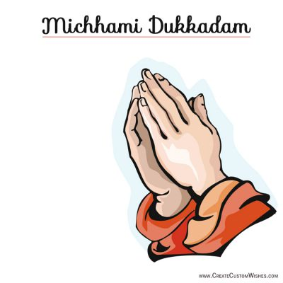 Write name on Michhami Dukkadam Greetings