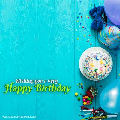 Make Custom Birthday Wishes Card