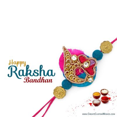 Make Custom Raksha Bandhan Wishes Card