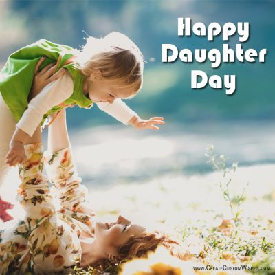 Create Custom Daughter Day eCard with Name