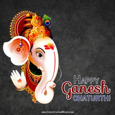 Create Custom Ganesh Chaturthi Wishes Card