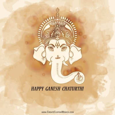 Custom Ganesh Chaturthi Wishes with Name