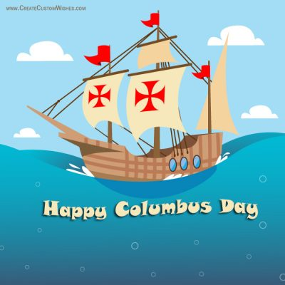 Create Columbus Day Wishes Card with Name