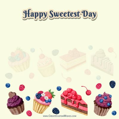 Write Name on Sweetest Day Wishes Card