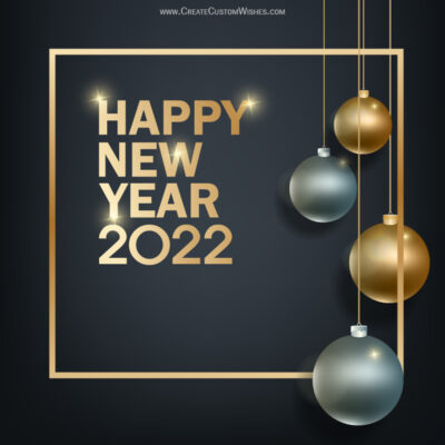 Create New Year 2022 Wishes with Name for Whatsapp Status