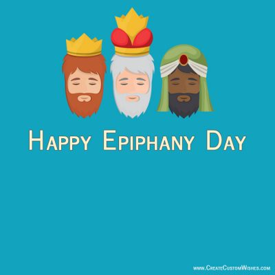 Create Custom Happy Epiphany Wishes Cards