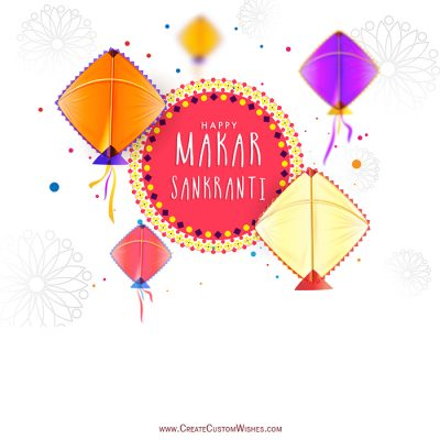 Online Makar Sankranti Wishes Card Maker