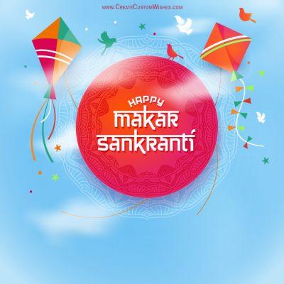Make Custom Makar Sankranti Greetings Cards