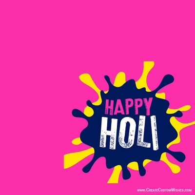 Free Write Your Name on Holi Wishes Cards