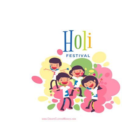 Freely Create Your Own Holi cards