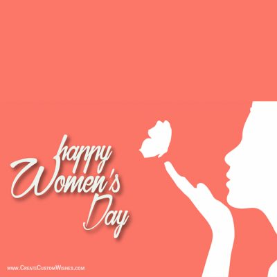 Create Most Beautiful Women's Day Wishes Card