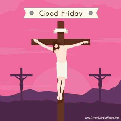 Write Quote on Good Friday Wishes Cards