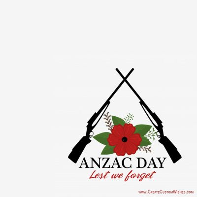 Freely Create Your Own Anzac Day cards