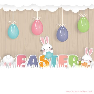 Build Your Own Easter Day Wishes Cards Online