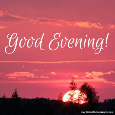 Free Customize Good Evening Greetings Cards