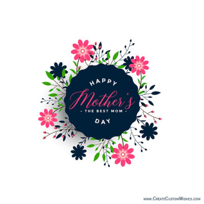 Build Your Own Mother's Day Wishes Cards Online