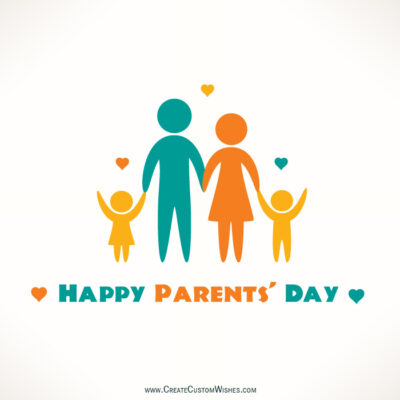 Free Customize Parent's Day Greetings Cards