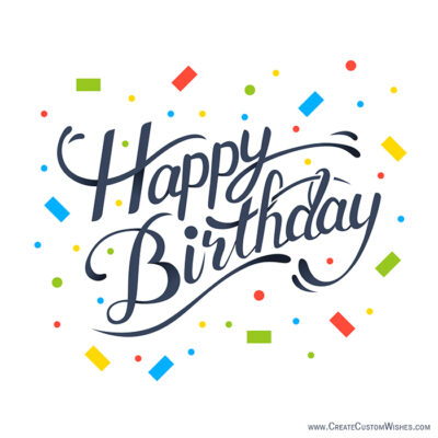 Free Make Birthday Whatsapp Images