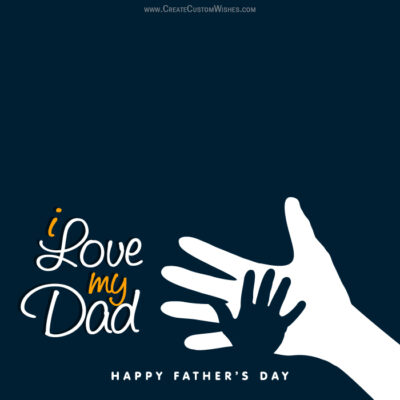 Personalize Father's Day Wishes Card Online