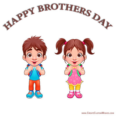 Online Write Your Name On Brothers Day Cards