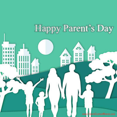Write Text on Parent's Day Wishes Cards Free