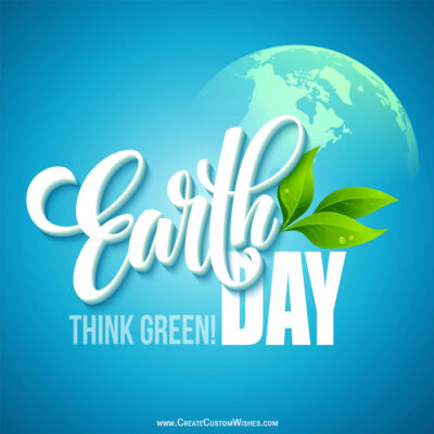 Make Earth Day Wishes Images