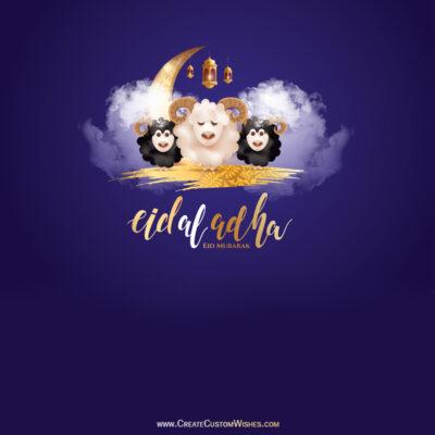 Make Eid-Al-Adha Greetings with Name