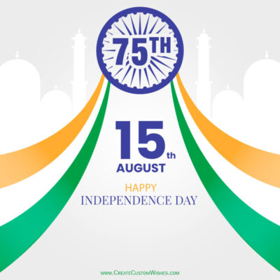 Make 75th Independence Day Greeting cards