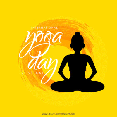 Write Name, Text on Happy Yoga Day Images