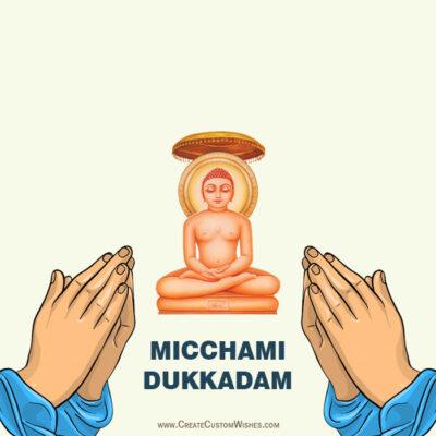 Create your Own Micchami Dukkadam Images