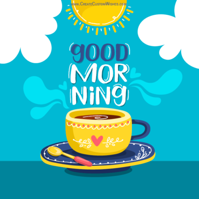 Best Good Morning Image Maker Free