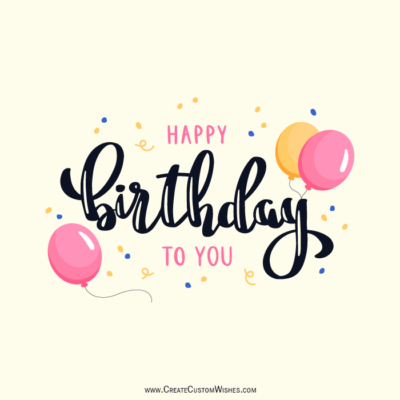Edit Happy Birthday Image Template