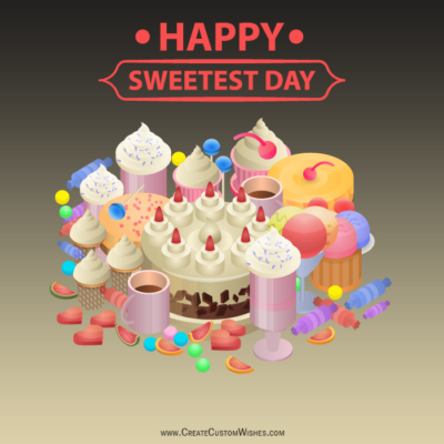 Free Make Sweetest Day Wishes Images
