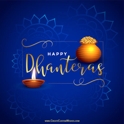 Greeting Cards: Happy Dhanteras with Name