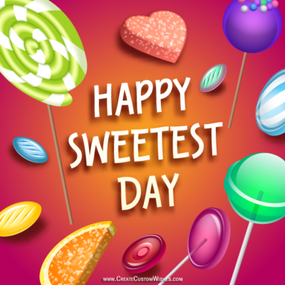 Make Sweetest Day Image with Name
