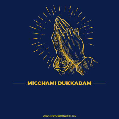 Michhami Dukkadam Greetings with Name