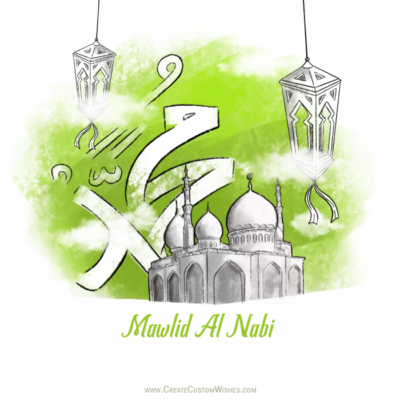 Create Custom Mawlid an Nabi Wishes Cards