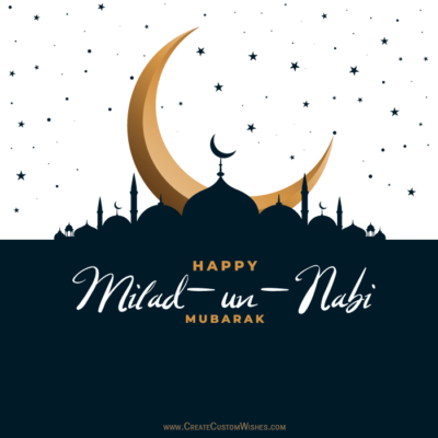 Create Custom Milad un Nabi Wishes Cards