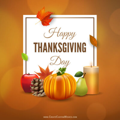 Customise Thanksgiving Day Wishes Cards