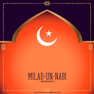 Customize Milad un Nabi Mubarak Cards